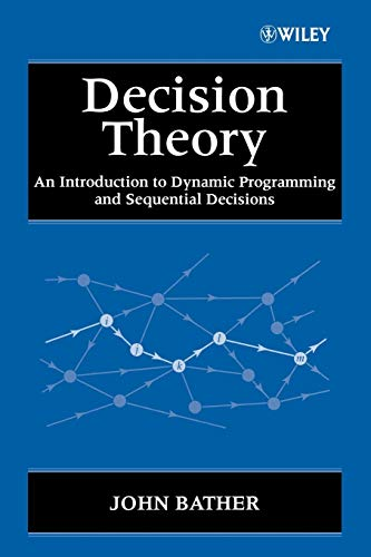 9780471976493: Decision Theory: An Introduction to Dynamic Programming and Sequential Decisions