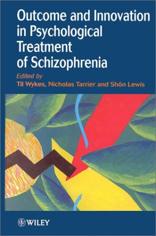 9780471976592: Outcome and Innovation in Psychological Treatment of Schizophrenia
