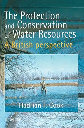9780471976813: The Protection and Conservation of Water Resources: A British Perspective
