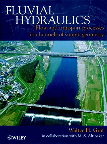 9780471977148: Fluvial Hydraulics: Flow and Transport Processes in Channels of Simple Geometry