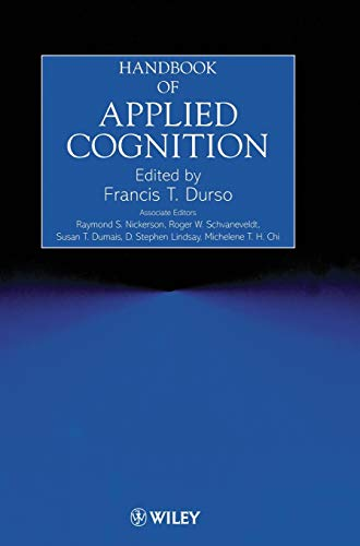 Handbook of Applied Cognition: Raymond S. Nickerson,