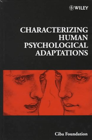 9780471977674: Characterizing Human Psychological Adaptations - Symposium No. 208