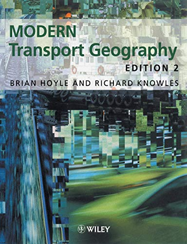 9780471977773: Modern Transport Geography, 2nd Edition