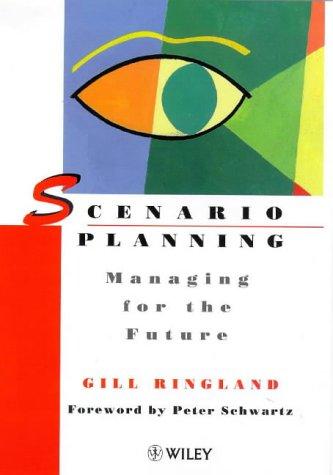9780471977902: Scenario Planning: Managing for the Future