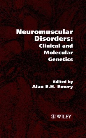 9780471978176: Neuromuscular Disorders: Clinical and Molecular Genetics