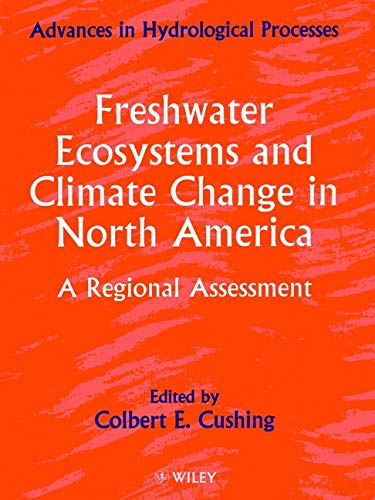 9780471978220: Freshwater Ecosystems and Climate Change in North America: A Regional Assessment (Advances in Hydrological Processes)