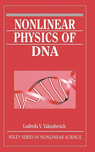 9780471978244: Nonlinear Physics of DNA