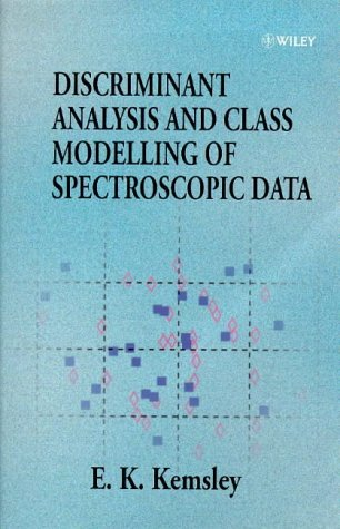 Discriminant Analysis And Class Modelling Of Spectroscopic Data: KEMSLEY