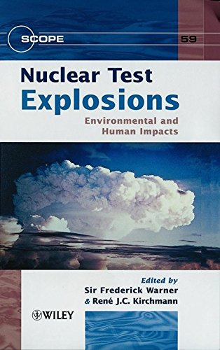 Nuclear Test Explosions : Environmental And Human Impacts (Hb)