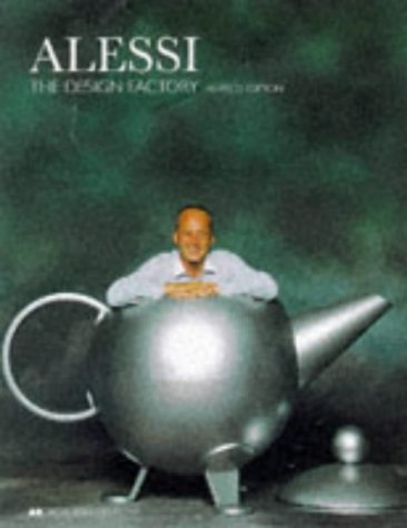 9780471978572: Alessi: The Design Factory (Academy Editions)