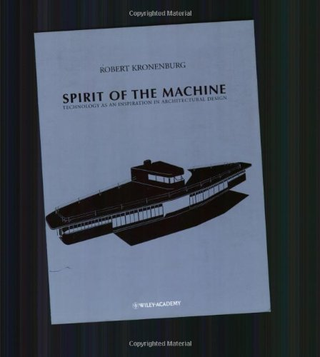 9780471978602: The Spirit of the Machine: Technology as an Inspiration in Architectural Design