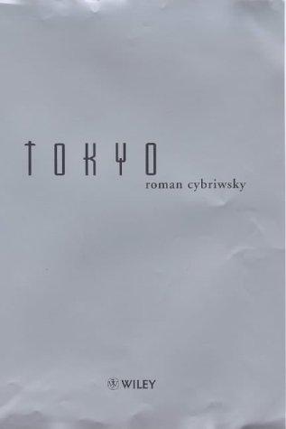 Tokyo: The Shogun's City at the Twenty-First Century: Cybriwsky, Roman
