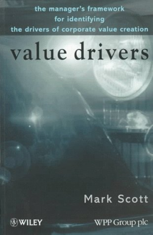 9780471978787: Value Drivers : The Manager's Framework for Identifying the Drivers of Corporate Value Creation