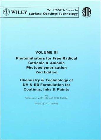 9780471978923: Photoinitiators for Free Radical Cationic & Anionic Photopolymerisation, 2nd Edition