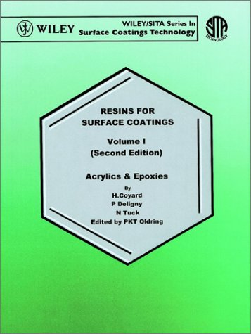 9780471978947: Resins for Surface Coatings, Volume 1 2nd Edition, Resins for Surface Coatings: Acrylics and Epoxies
