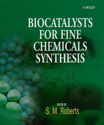 9780471979012: Biocatalysts for Fine Chemicals Synthesis