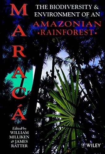 9780471979173: Maracá: The Biodiversity and Environment of an Amazonian Rainforest