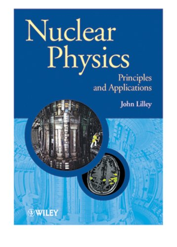 9780471979357: Nuclear Physics: Principles and Applications (Manchester Physics Series)