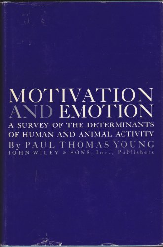 Motivation and Emotion: Young, Paul Thomas