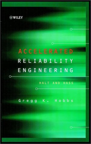 9780471979661: Accelerated Reliability Engineering: HALT and HASS (Quality and Reliability Engineering Series)