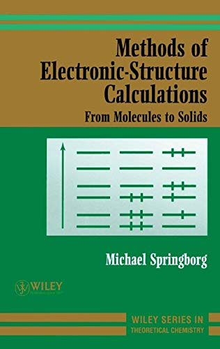 9780471979753: Methods of Electronic-Structure Calculations: From Molecules to Solids