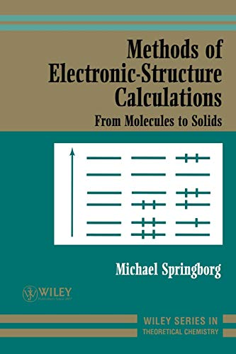 9780471979760: Methods of Electronic-Structure Calculations: From Molecules to Solids
