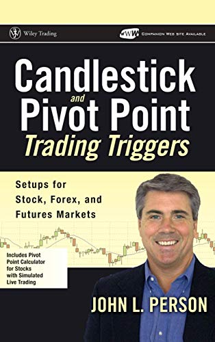 9780471980223: Candlestick and Pivot Point Trading Triggers: Setups for Stock, Forex, and Futures Markets