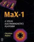 9780471980971: MaX-1: A Visual Electromagnetics Platform for PCs