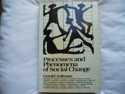 Processes and Phenomena of Social Change (0471981303) by Zaltman, Gerald