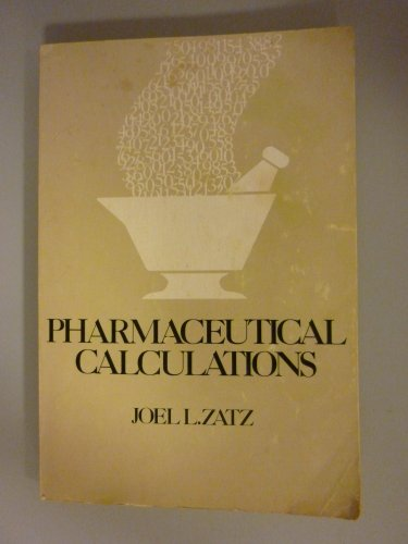 9780471981329: Pharmaceutical Calculations