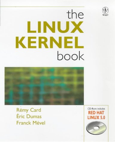 The Linux Kernel Book: R?my Card; ?ric