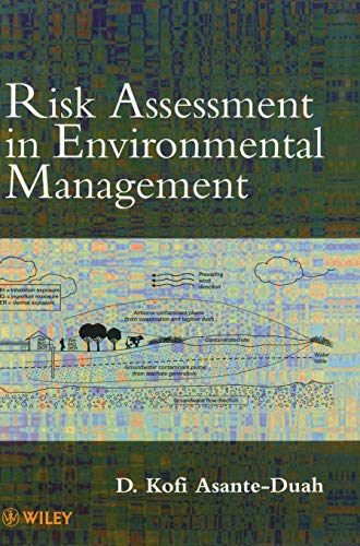 Risk Assessment in Environmental Management (Hardback): D. Kofi Asante-Duah
