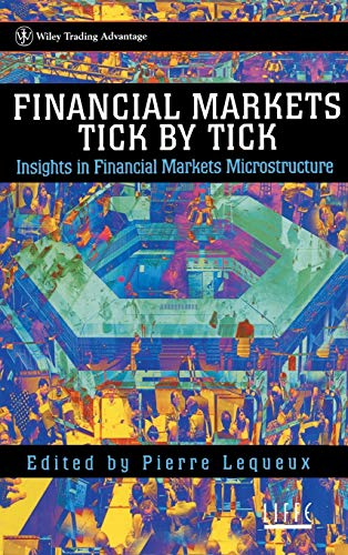 9780471981602: Financial Markets Tick by Tick (Wiley Trading)