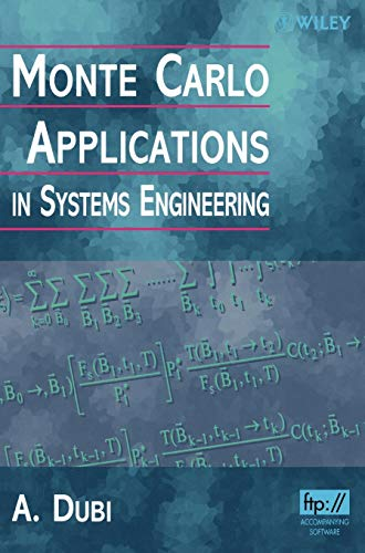 Monte Carlo Applications in Systems Engineering: A. Dubi