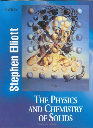 9780471981947: The Physics and Chemistry of Solids