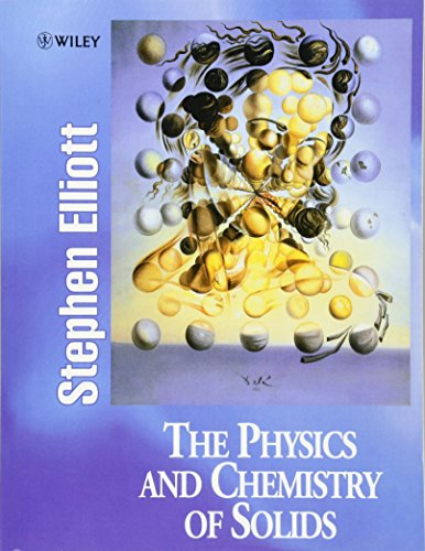 9780471981954: The Physics and Chemistry of Solids