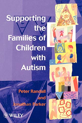 9780471982180: Supporting the Families of Children with Autism
