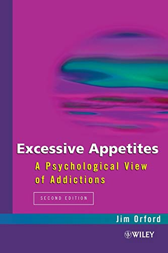9780471982319: Excessive Appetites 2nd Edition: A Psychological View of Addictions