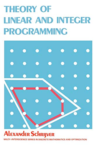 9780471982326: Theory of Linear and Integer Programming