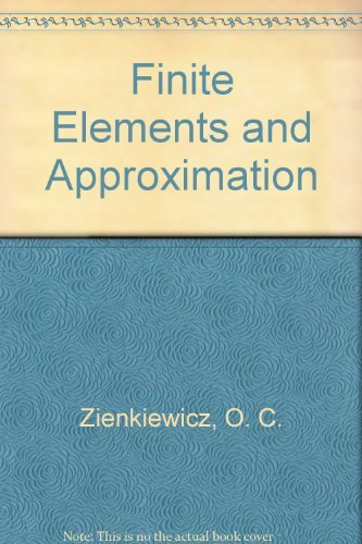 9780471982401: Finite Elements and Approximation