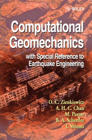 9780471982852: Computational Geomechanics with Special Reference to Earthquake Engineering: Applied to Earthquake Engineering (Civil Engineering)