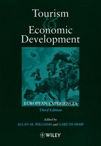 9780471983170: Tourism and Economic Development: European Experiences