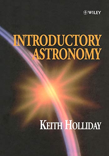 Introductory Astronomy: Keith Holliday