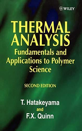 9780471983620: Thermal Analysis 2e: Fundamentals and Applications to Polymer Science (Chemistry)