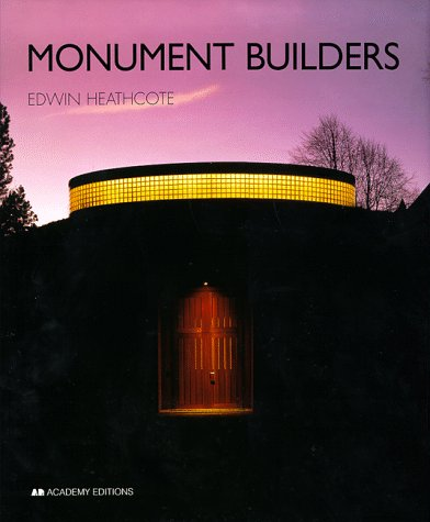 9780471983682: Monument Builders: Modern Architecture and Death