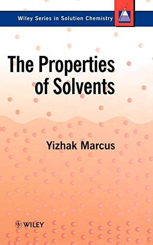 9780471983699: The Properties of Solvents