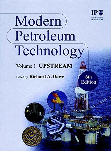 9780471984115: Modern Petroleum Technology, 2 Volume Set, 6th Edition