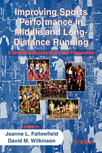 9780471984375: Improving Sports Performance in Middle and Long-Distance Running: A Scientific Approach to Race Preparation