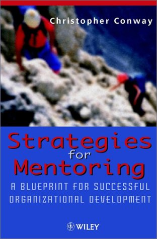9780471984382: Strategies for Mentoring: A Blueprint for Successful Organizational Development