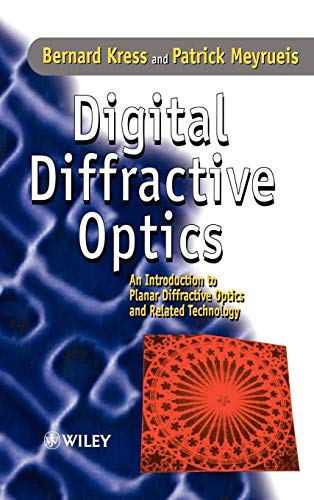 9780471984474: Digital Diffractive Optics: An Introduction to Planar Diffractive Optics and Related Technology